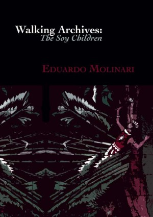 The Soy Children by Eduardo Molinari